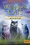 Warrior Cats - Die Welt der Clans: Das Gesetz der Krieger (Gulliver)
