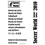 Soccer World - Summer Edition 2010 (Italian Edition)