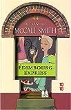 vignette de 'Chroniques d'Édimbourg n° 2<br /> Édimbourg express (Alexander McCall Smith)'