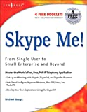 Markus Daehne Skype Me! From Single User to Small Enterprise and Beyond