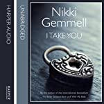 I Take You | Nikki Gemmell