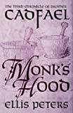 Monk's Hood [The Cadfael Chronicles 3]