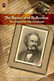 The Business of Reflection: Hawthorne in His Notebooks