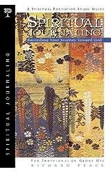 Spiritual Journaling, Recording Your Journey Toward God