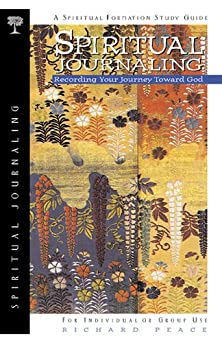 Spiritual Journaling, Recording Your Journey Toward God