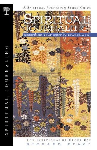 Spiritual Journaling: Recording Your Journey Toward God (Spiritual Formation Series)