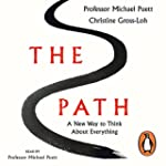 The Path: A New Way to Think About Ev...
