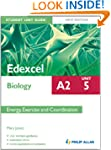 Edexcel Biology A2 Student Unit Guide...