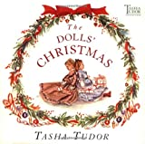 The Dolls' Christmas (Tasha Tudor Collection) (0689828098) by Tudor, Tasha
