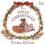 The Dolls' Christmas (Tasha Tudor Collection) (0689828098) by Tudor, Tasha
