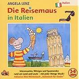 """Die Reisemaus in Italienvon """"Angela Lenz"""""""