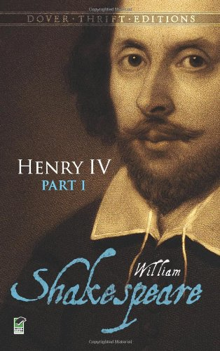 Henry IV, Part I (Dover Thrift Editions) (Pt. 1)