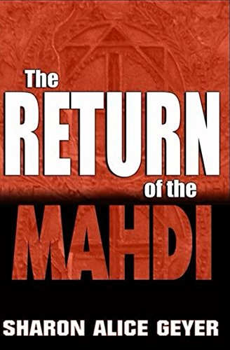 Book: The Return of the Mahdi (The Samson Option Series Book 3) by Sharon Alice Geyer