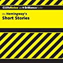 Hemingway's Short Stories: CliffsNotes (       UNABRIDGED) by James L. Roberts Narrated by Luke Daniels