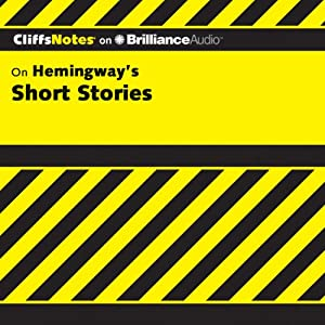 Hemingway's Short Stories: CliffsNotes | [James L. Roberts]