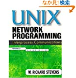 UNIX Network Programming, Volume 2: Interprocess Communications (The Unix Networking Reference Series , Vol 2)