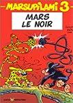 Le Marsupilami, tome 3 : Mars le noir...