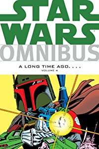 Star Wars Omnibus: A Long Time Ago . . . Volume 4 by Jo Duffy, Archie Goodwin, David Michelinie and Gene Day