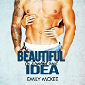 A Beautiful Idea: The Beautiful Series, Book 1 | Emily McKee