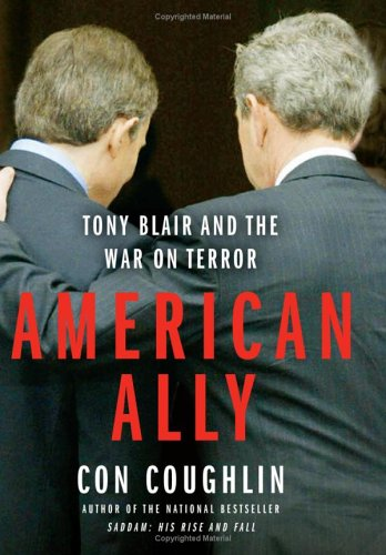 Image for American Ally : Tony Blair And The War On Terror