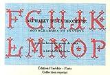 echange, troc L'Inédite - Alphabet de la brodeuse : Monogrammes et festons pour la broderie point de croix et la broderie blanche