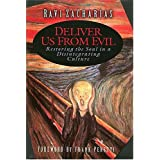 Deliver Us From Evilby Ravi Zacharias