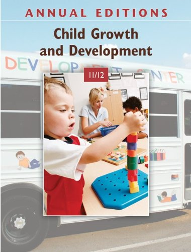 Annual Editions: Child Growth and Development 11/12