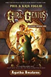 Girl Genius Omnibus Volume One: Agatha Awakens (0765331322) by Foglio, Phil