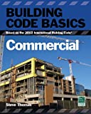 Building Code Basics: Commercial; Based on the International Building Code (International Code Council Series)