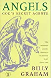 Angels: Gods Secret Agents (0340630310) by Billy Graham