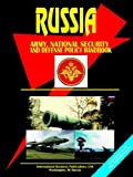 Russia Army, National Security and Defense Policy Handbook (World Business Library) (073976473X) by Ibp Usa