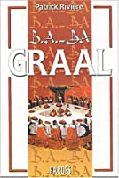 B.A.-BA du Graal