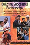 Building Successful Partnerships: A Guide for Developing Parent and Family Involvement Programs