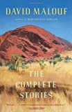 The Complete Stories (Vintage International) (0307386031) by Malouf, David