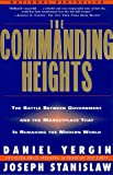 The Commanding Heights: the Battle Between Government & the Marketplace That Is Remaking the Modern World (0684848112) by Daniel Yergin