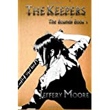 The Keepers ~ Jeffery Moore