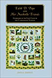 Edith D. Pope And Her Nashville Friends: Guardians Of The Lost Cause In (1572332115) by Simpson, John A.