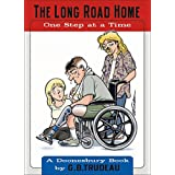 The Long Road Home ~ G.B. Trudeau