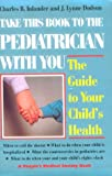 Take This Book to the Pediatrician With You: Guide to Your Child's Health