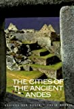 img - for The Cities of the Ancient Andes by Adriana Von Hagen (1998-03-30) book / textbook / text book