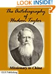 The Autobiography of Hudson Taylor: M...