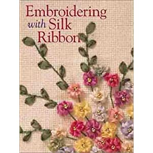 Embroidering with Silk Ribbon