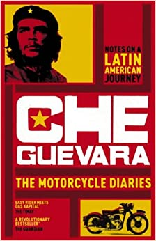 The Motorcycle Diaries Notes On A Latin American Journey border=