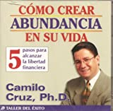 img - for Como Crear Abundancia En Su Vida book / textbook / text book