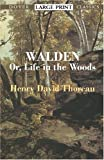 Walden: Or, Life in the Woods (Dover Large Print Classics)
