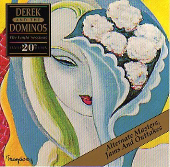 Derek and the Dominos - The Layla Sessions  Alternate Masters, Jams And Outtakes - Zortam Music