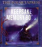 img - for The Polar Express: The Movie: Keepsake Memory Book book / textbook / text book