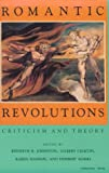 img - for Romantic Revolutions: Criticism and Theory (A Midland Book) book / textbook / text book