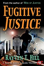Fugitive Justice: A Private Investigator Action Thriller Series (a Jake & Annie Lincoln Thriller Book 10)