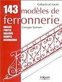 echange, troc Georges Surnom - 143 modèles de ferronnerie